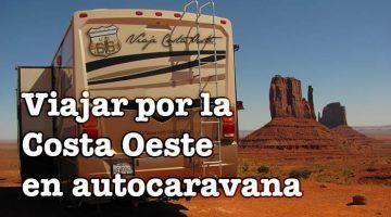 Viajar por la Costa Oeste en autocaravana