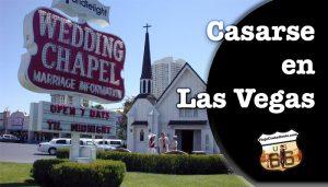 Tipos de boda para casarse en Las Vegas