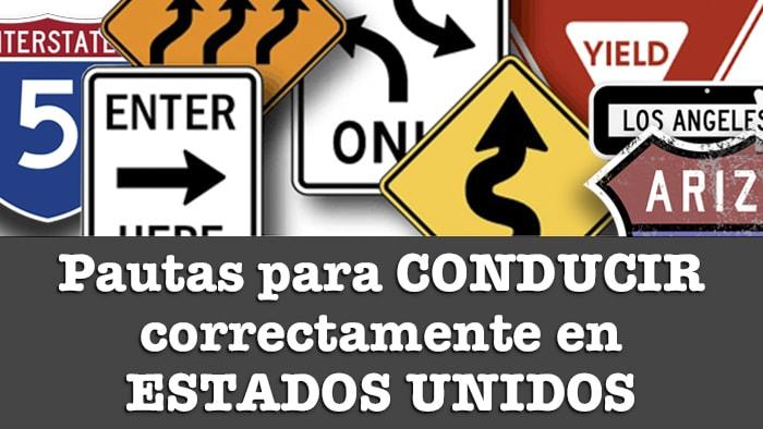 PAUTAS Y NORMAS PARA CONDUCIR EN ESTADOS UNIDOS