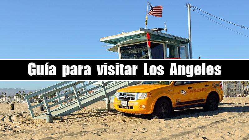 GUIA PARA VISITAR LOS ANGELES