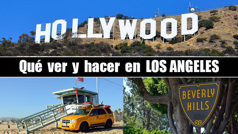 QUE VER Y HACER EN LOS ANGELES