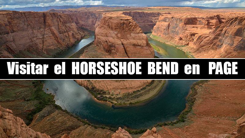 VISITAR EL HORSESHOE BEND EN PAGE