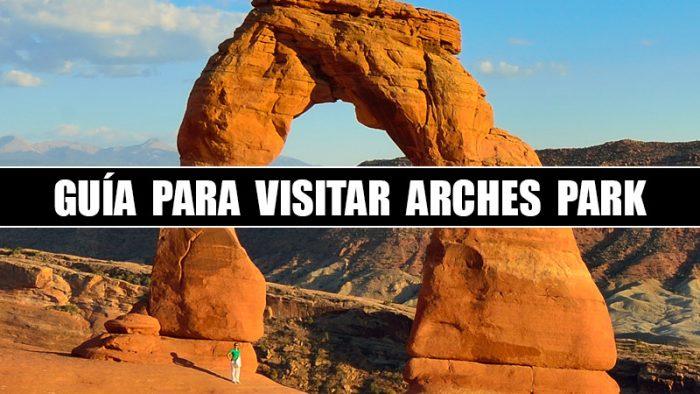 GUIA PARA VISITAR ARCHES PARK