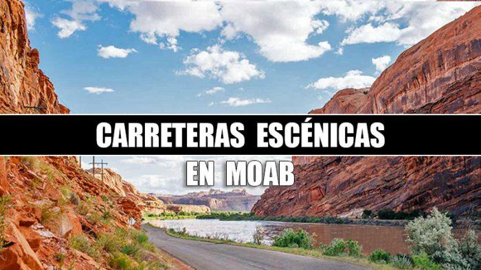 CARRETERAS ESCENICAS EN MOAB