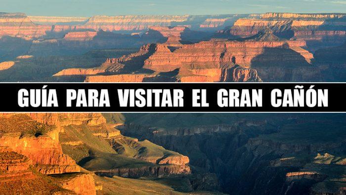 SUPER GUIA PARA VISITAR EL GRAN CAÑÓN