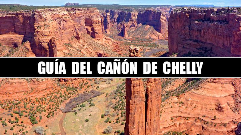 GUIA PARA VISITAR EL CAÑÓN DE CHELLY