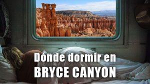 DONDE DORMIR EN BRYCE CANYON