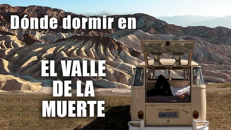 DONDE DORMIR EN EL VALLE DE LA MUERTE