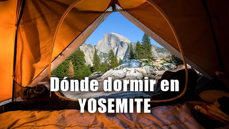 DONDE DORMIR EN YOSEMITE