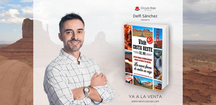 delfi sanchez con su primer libro para viajar a la costa oeste de estados unidos