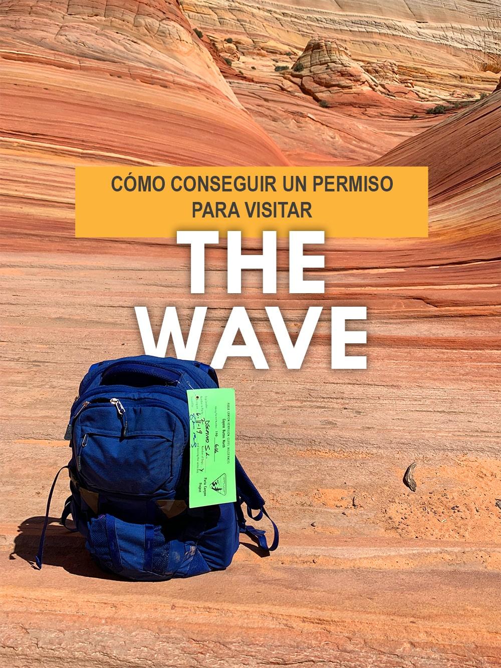 CÓMO CONSEGUIR UN PERMISO PARA VISITAR THE WAVE LA OLA PETRIFICADA